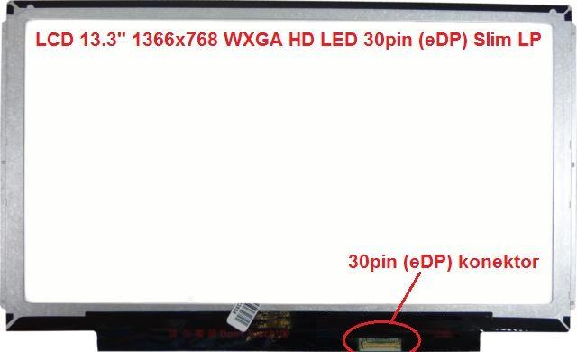 "LCD 13.3"" 1366x768 WXGA HD LED 30pin (eDP) Slim LP Special"